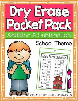 Dry Erase Pocket Pack: Adding and Subtracting SCHOOL THEME