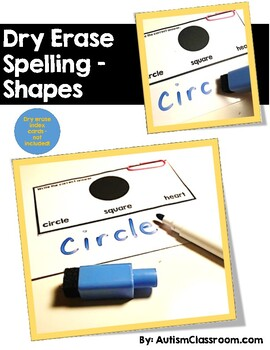 Dry Erase Spelling – Shapes (Visual supports for struggling spellers)