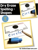 Dry Erase Spelling – Shapes (Visual supports for strugglin