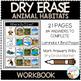 Dry Erase Workbook: Animal Habitats