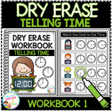 Dry Erase Workbook: Telling Time