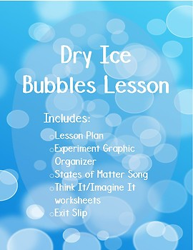 Dry Ice Bubbles 5E Science Lesson