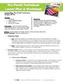 Dry Pastel Techniques Worksheet