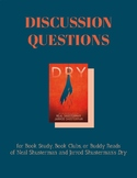 Dry by Neal & Jarrod Shusterman: Questions for Classrooms