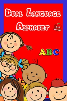 Dual Language Aphabet posters for kids and class wall