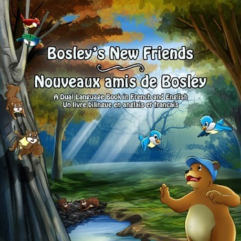 Dual Language Book (French-English) - Bosley's New Friends