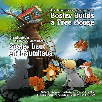 Dual Language Book - German-English - Bosley Builds a Tree House