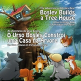 Dual Language Book - Portuguese-English - Bosley Builds a Tree House