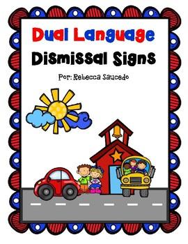 Dual Language Dismissal Signs