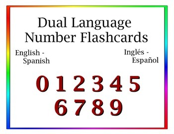 Dual Language (English/Spanish) Number Flashcards