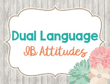 Dual Language IB Attitutes