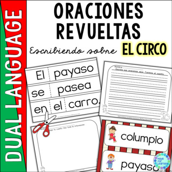 Spanish Scrambled Sentences for Dual Language/Bilingual:  CIRCO (Circus)