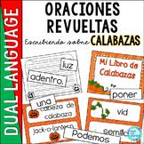 Spanish Scrambled Sentences for Dual Language Bilingual CALABAZAS (Pumpkins)