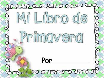 Spanish Scrambled Sentences for Dual Language/Bilingual:  PRIMAVERA (Spring)