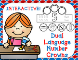 Dual Language Number Crowns:  Interactive English and Spanish Number Crowns