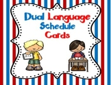 Dual Language Schedule Cards:  Gomez and Gomez Style {EDITABLE}