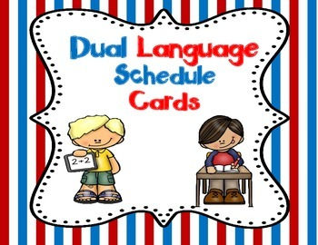 Dual Language Schedule Cards:  Gomez and Gomez Style