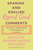 Dual Language/Spanish Comments for Report Cards