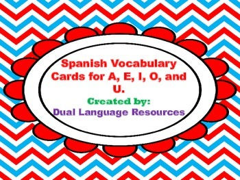 Dual Language Spanish Vocabulary Cards for A E I O U