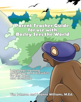 Dual Language Teacher's Guide - Using Bosley in the Classroom