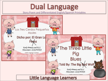 "Spanish Dual Language Bilingual: ""Three Little Pigs""-EL Newcomers Too!"