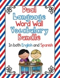 Dual Language Word Wall Vocabulary Bundle:  Both English and Spanish