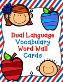 Dual Language Word Wall Vocabulary Cards:  BOTH Eng and Span