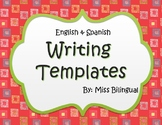 Dual Language Writing Templates - English & Spanish
