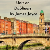 Full Unit on Dubliners by James Joyce