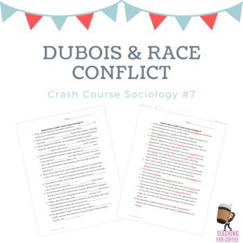 Dubois & Race Conflict: Crash Course Sociology #7 Worksheet