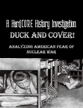 Duck & Cover!: Analyzing American Fear of Nuclear War During the Cold War