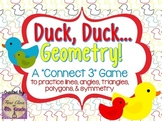 Duck, Duck, Geometry! (Lines, Angles, Triangles, & Polygons - 2 Games)