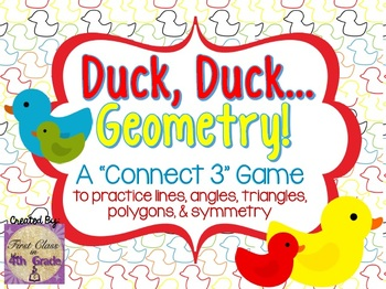 Duck, Duck, Geometry! (Lines, Angles, Triangles, & Polygon