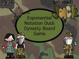 Duck Dynasty Exponents and Exponential Notation Board Game
