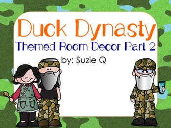 Duck Dynasty Themed Room Decor Part 2