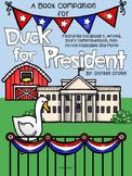 Duck For President-A Book Companion