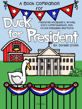 Duck For President-A Book Companion