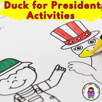 Duck President Kindergarten Literacy Activities