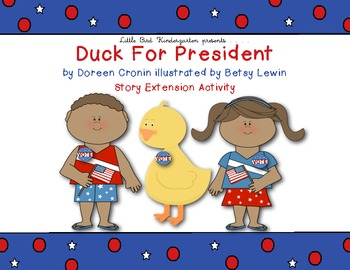 Duck For President! Story Extension Activity