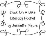 Duck On A Bike Literacy Packet
