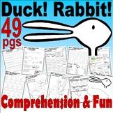 Duck! Rabbit! * Book Companion Reading Comprehension Literacy Craft Unit 40pg