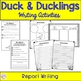 Duck Report And Writing Activties