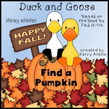Duck and Goose Find a Pumpkin Literacy Activities