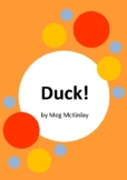 Duck! by Meg McKinlay and Nathaniel Eckstrom - 5 Worksheets / Activities