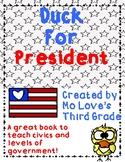 Duck for President, Civics