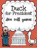 Duck for President Dice Roll Games