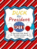 Duck for President One Day Unit / Substitute Plans