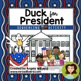 Duck for President Sequencing Activity {Presidents' Day /