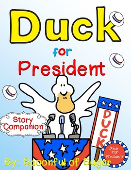 Duck for President by Doreen Cronin (Story Companion)