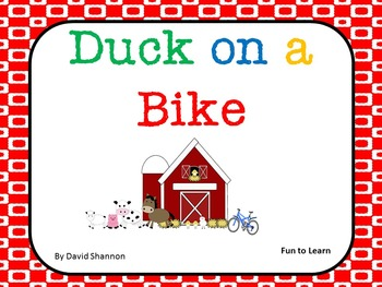 Duck on a Bike ~ 31 pgs Common Core Activities